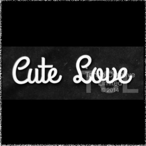 Word - CUTE LOVE
